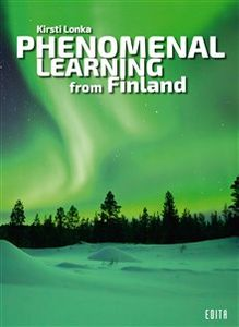 Edita Phenomenal Learning from Finland - kirja, Kirsti Lonka (978-951-37-7308-3)