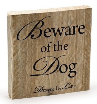 Design by Lotte WoodBoard 'Beware of the Dog' (796198)