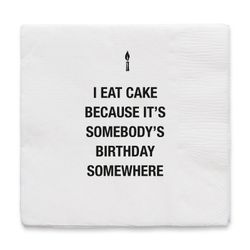 "By On Servietter ""I eat cake"""