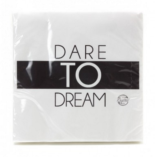 Servietter,  Dare to dream