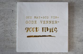 "Trend Design Servietter - ""Good Times.."""