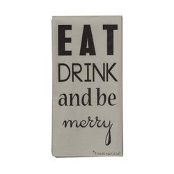 """Bloomingville Servietter """"Eat, drink and.."""""""